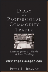 Diary of a Professional Commodity Trader Lessons of 21 Week Real Trading